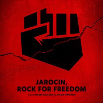 »Jarocin. Po co wolnosc« | Dokumentarfilm