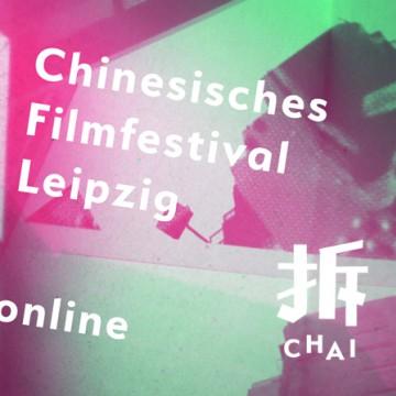 CHAI. Chinesisches Filmfestival Leipzig